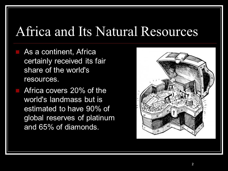 Africa and Its Natural Resources