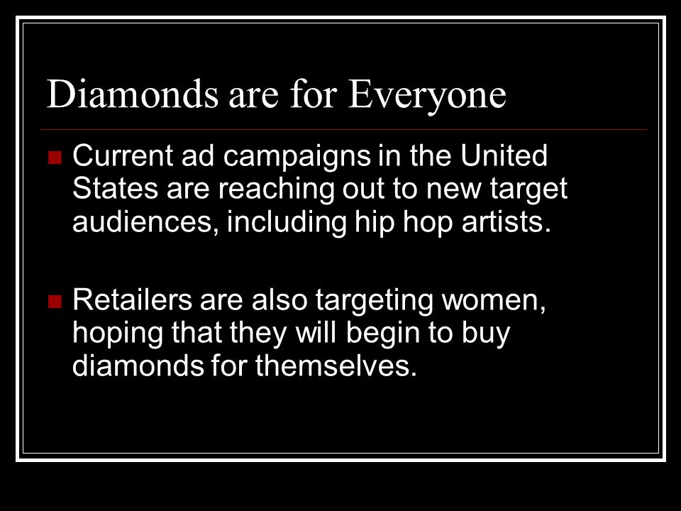 Diamonds are for Everyone