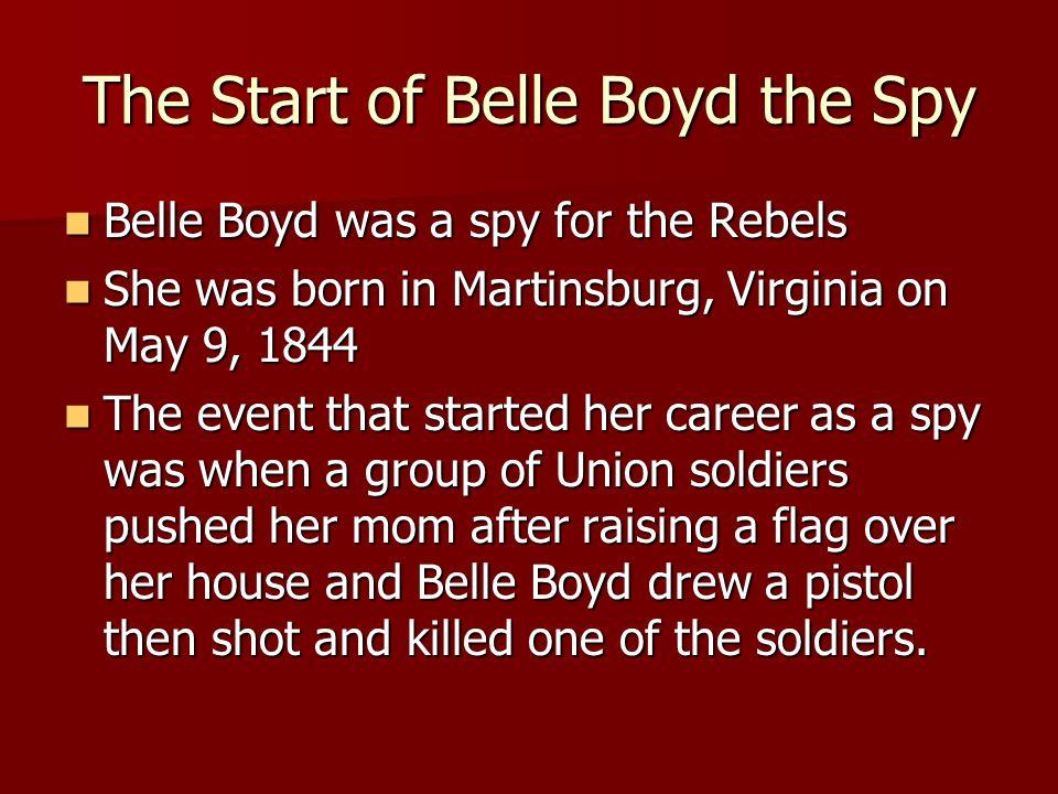 The Start of Belle Boyd the Spy