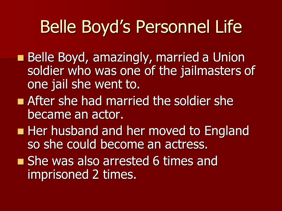 Belle Boyd's Personnel Life