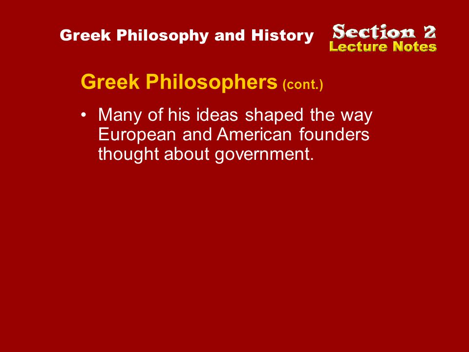 Greek Philosophers (cont.)