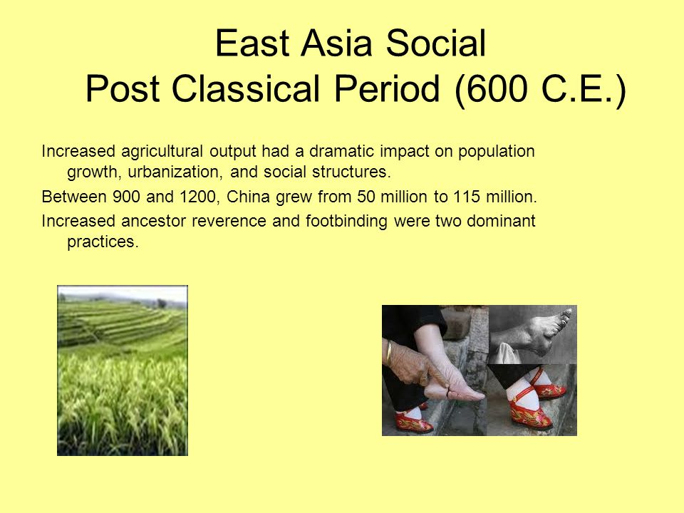 East Asia Social Post Classical Period (600 C.E.)