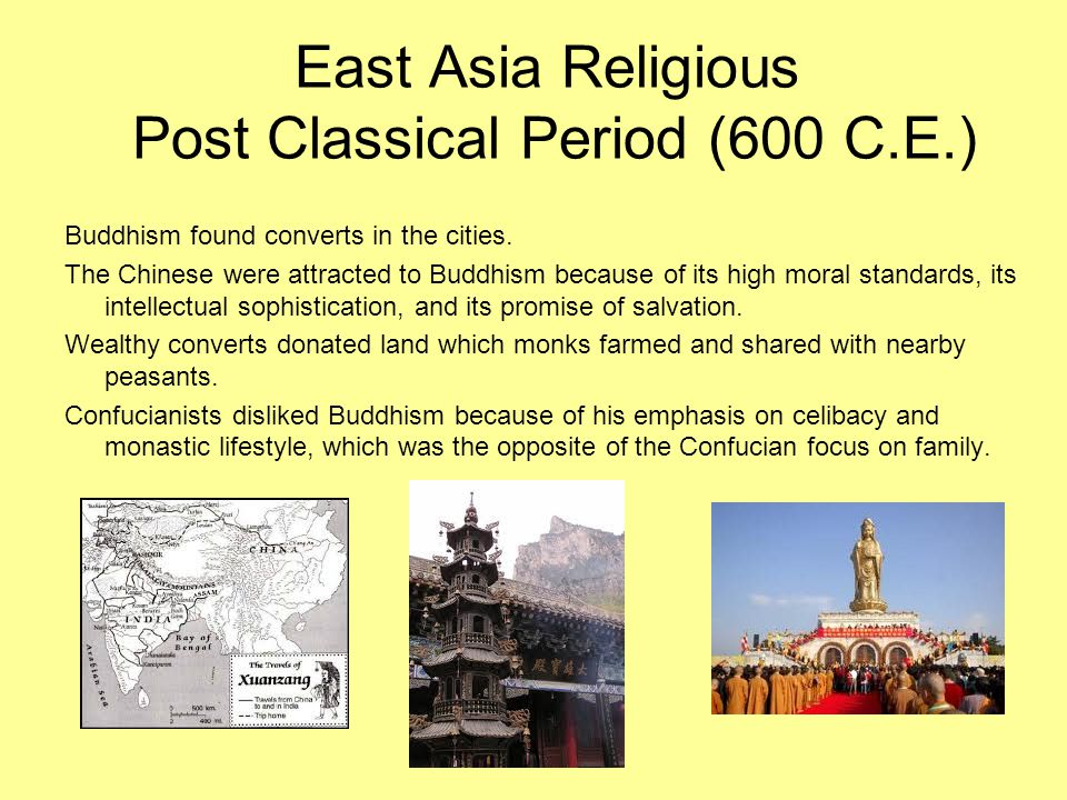 East Asia Religious Post Classical Period (600 C.E.)