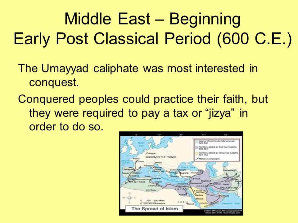 Middle East – Beginning Early Post Classical Period (600 C.E.)