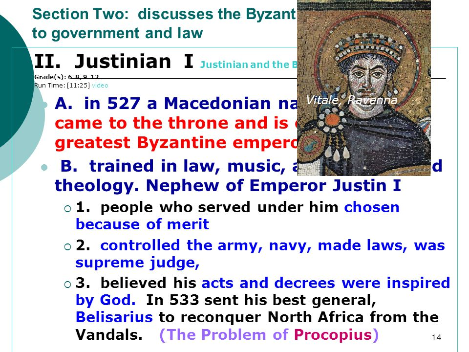 II. Justinian I Justinian and the Byzantines Dark Ages, The