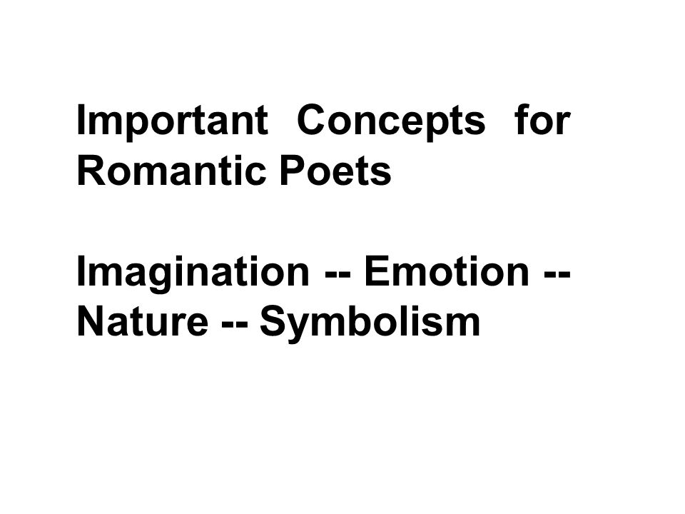 Important Concepts for Romantic Poets
