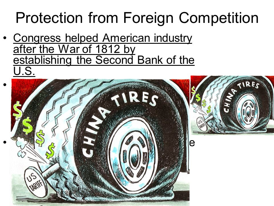 Protection from Foreign Competition