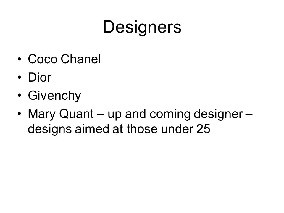 Designers Coco Chanel Dior Givenchy