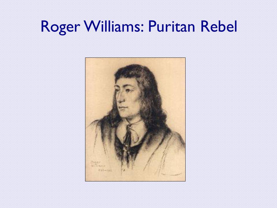 Roger Williams: Puritan Rebel