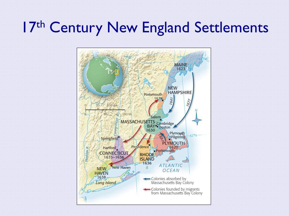 17th Century New England Settlements