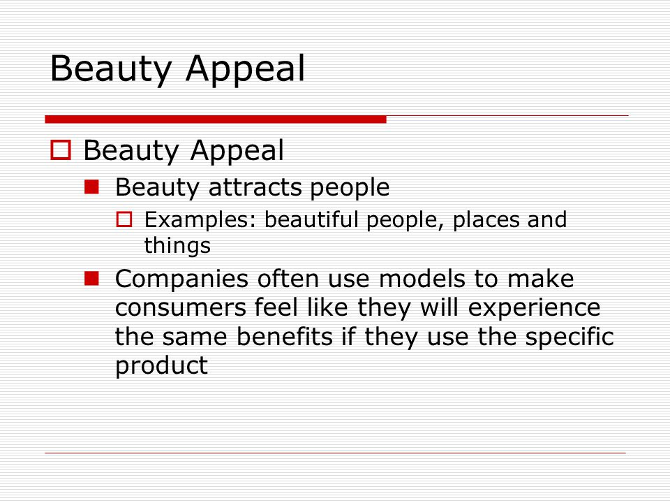 Beauty Appeal Beauty Appeal Beauty attracts people