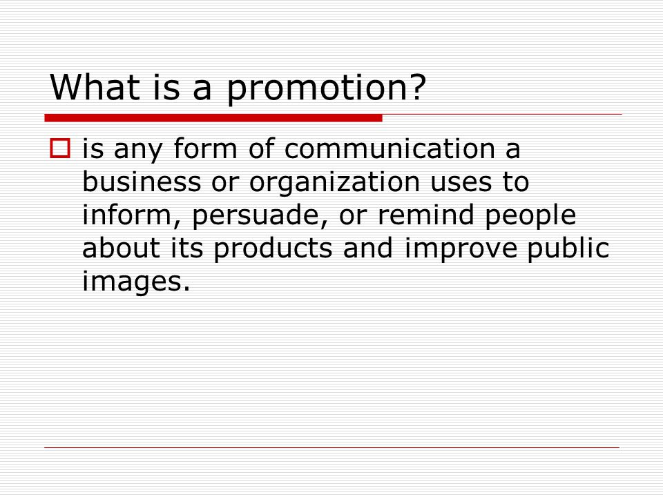 What is a promotion