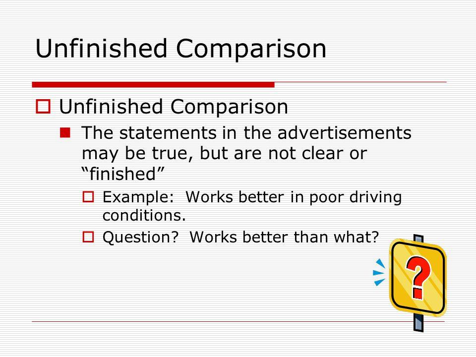Unfinished Comparison