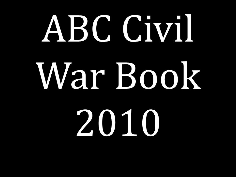 ABC Civil War Book 2010
