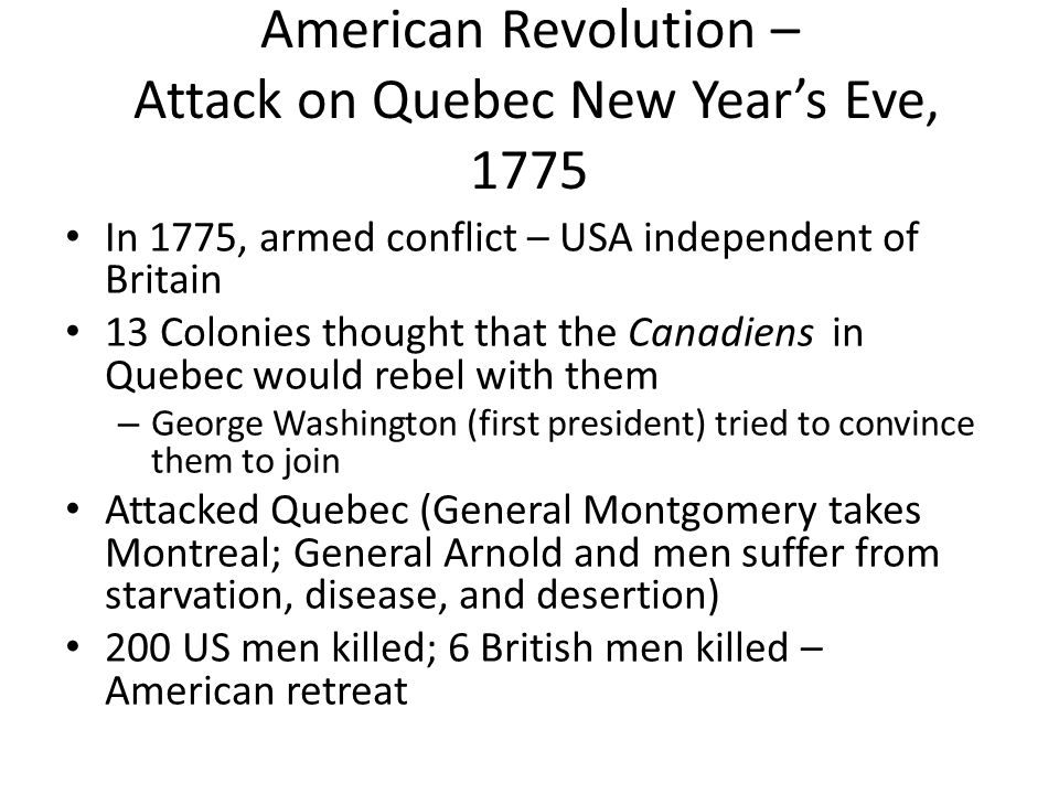 American Revolution – Attack on Quebec New Year's Eve, 1775