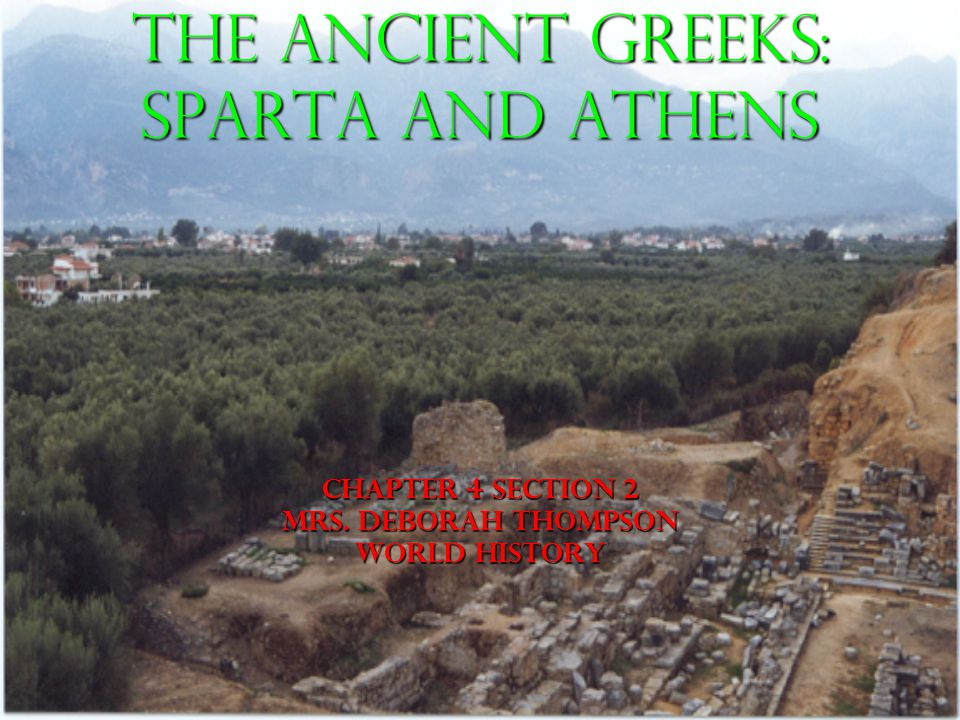 The Ancient Greeks Sparta And Athens Chapter 4 Section 2 Mrs
