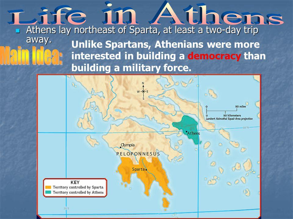 Life in Athens Main Idea: