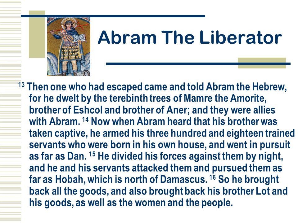 Abram The Liberator
