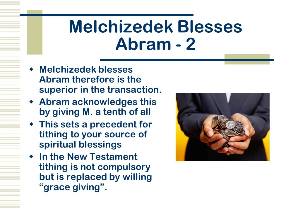 Melchizedek Blesses Abram - 2