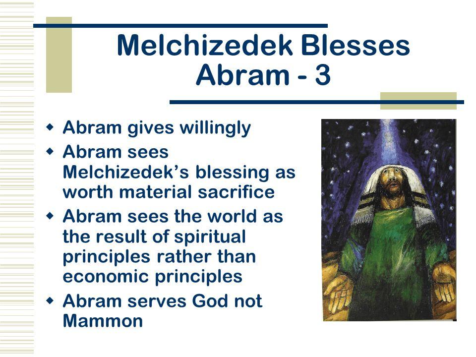 Melchizedek Blesses Abram - 3