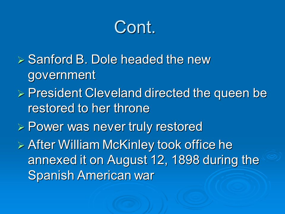Cont. Sanford B. Dole headed the new government