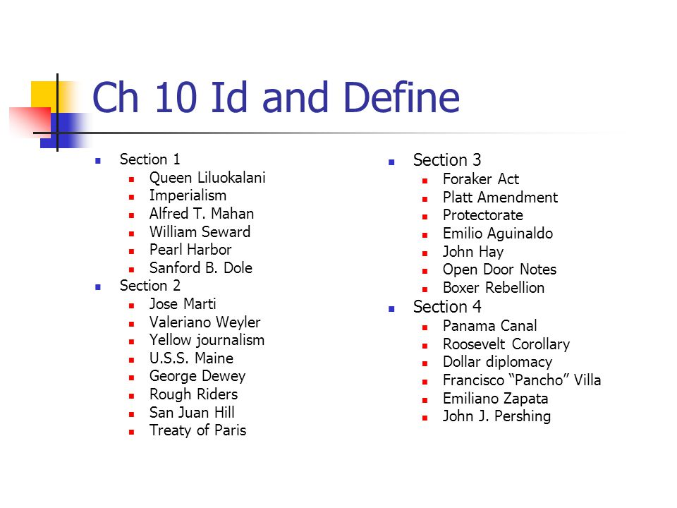 Ch 10 Id and Define Section 3 Section 4 Section 1 Queen Liluokalani