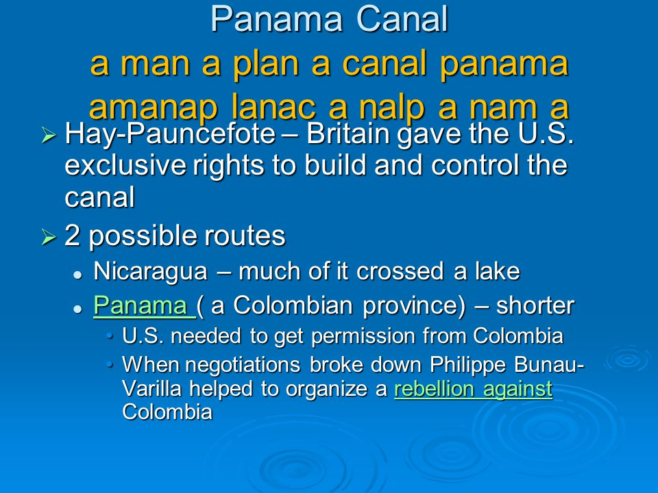 Panama Canal a man a plan a canal panama amanap lanac a nalp a nam a