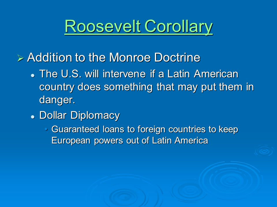 Roosevelt Corollary Addition to the Monroe Doctrine