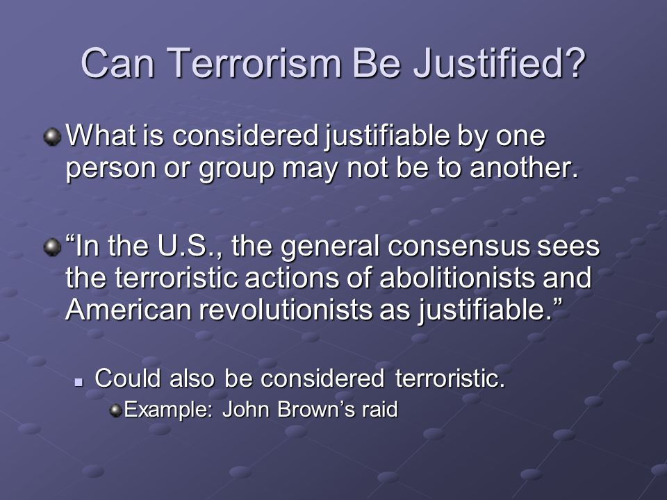 Can Terrorism Be Justified