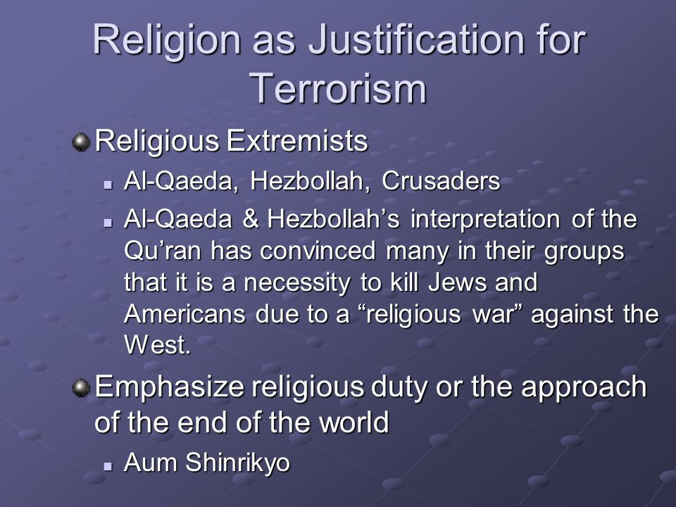 Religion as Justification for Terrorism