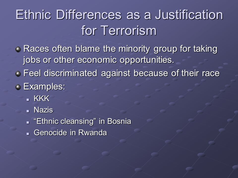 Ethnic Differences as a Justification for Terrorism