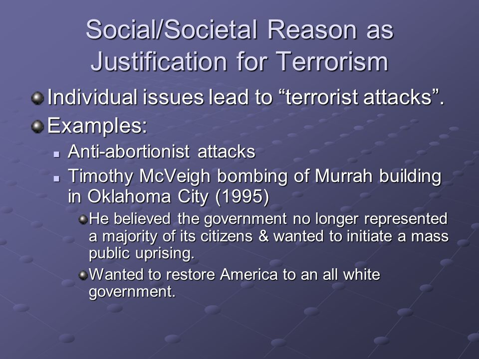 Social/Societal Reason as Justification for Terrorism