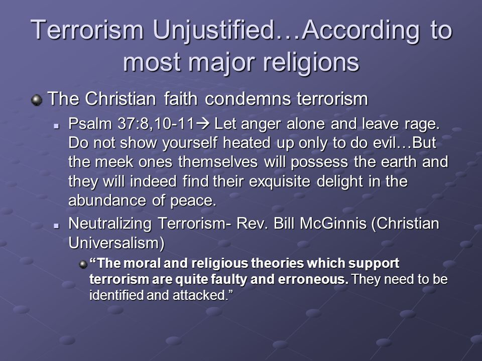 Terrorism Unjustified…According to most major religions