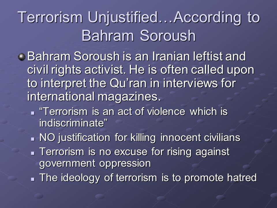 Terrorism Unjustified…According to Bahram Soroush
