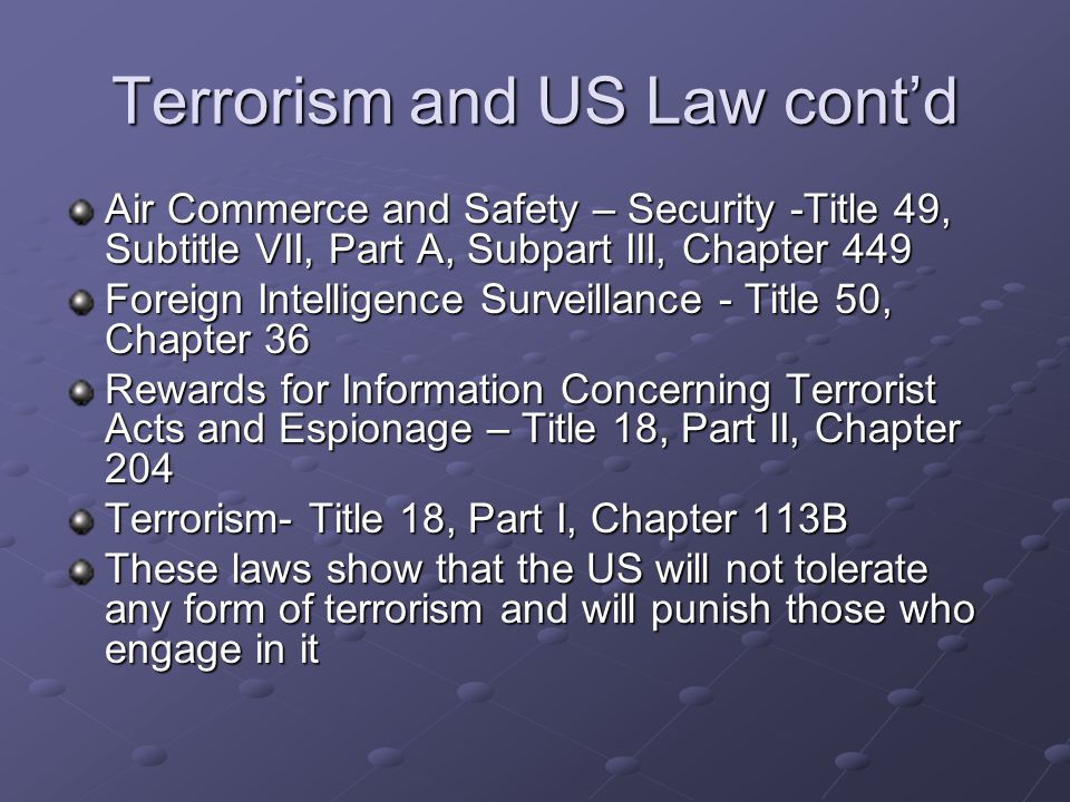 Terrorism and US Law cont'd