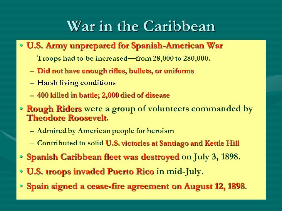 War in the Caribbean U.S. Army unprepared for Spanish-American War