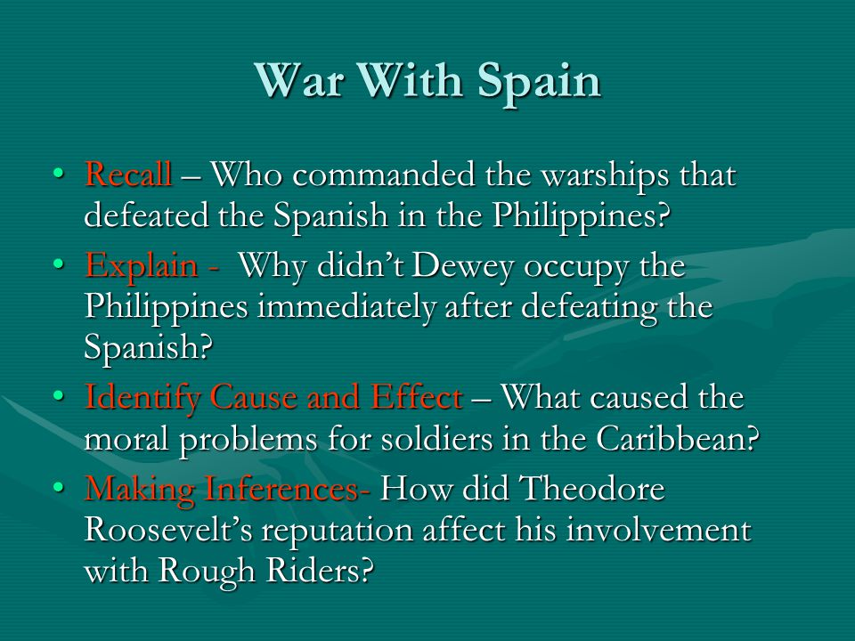 War With Spain Recall – Who commanded the warships that defeated the Spanish in the Philippines