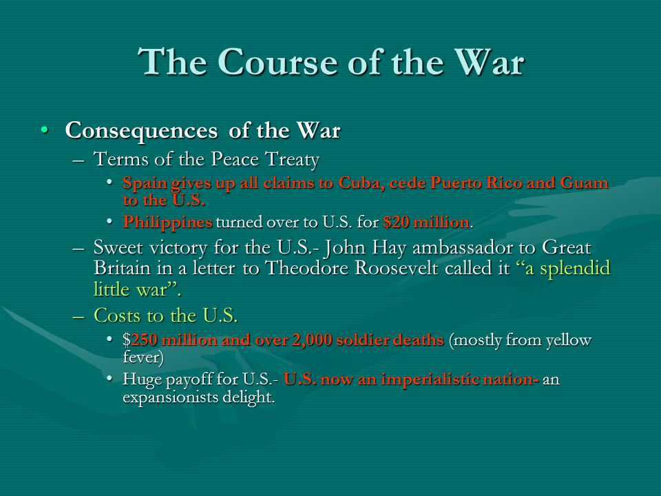 The Course of the War Consequences of the War