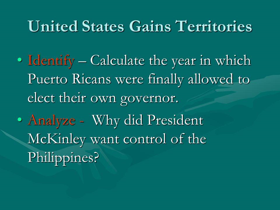 United States Gains Territories