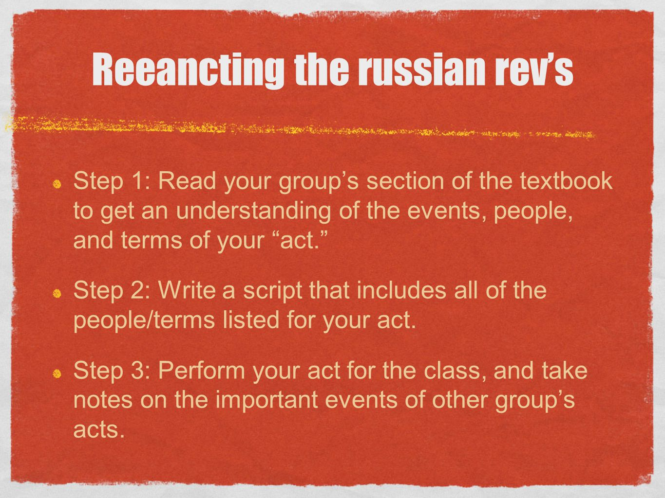 Reeancting the russian rev's