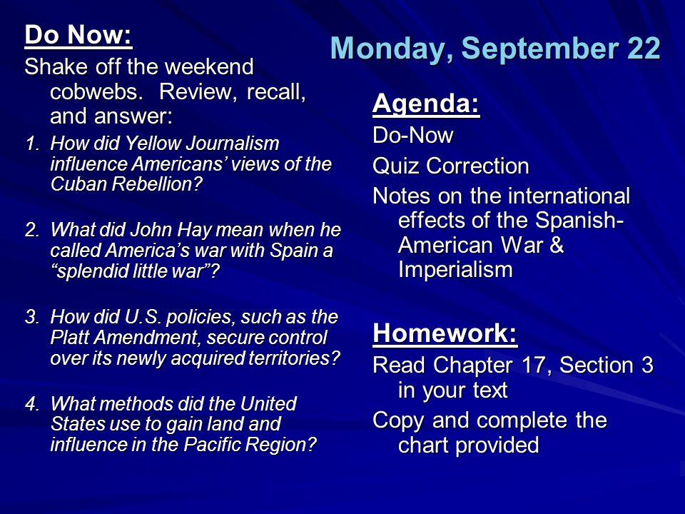 Monday, September 22 Do Now: Agenda: Homework: