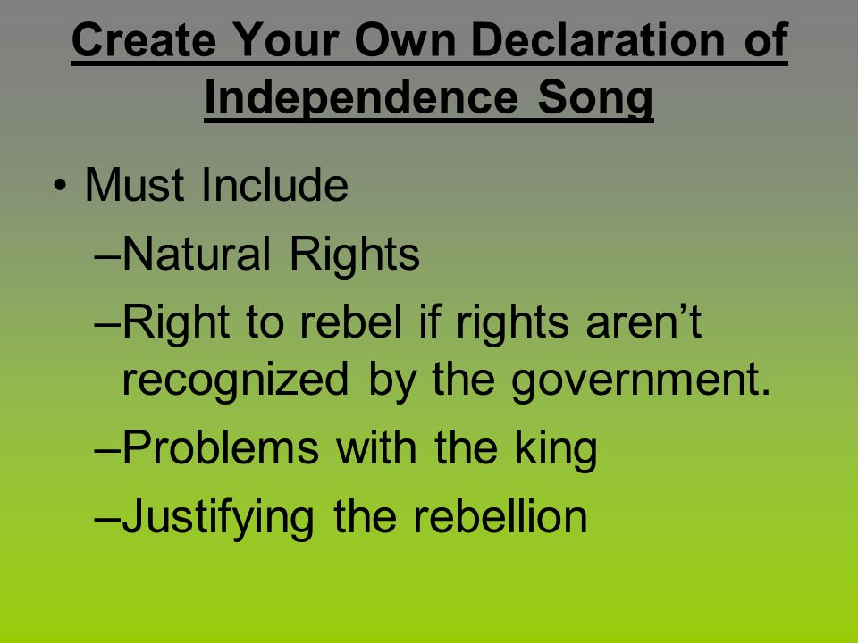 Create Your Own Declaration of Independence Song