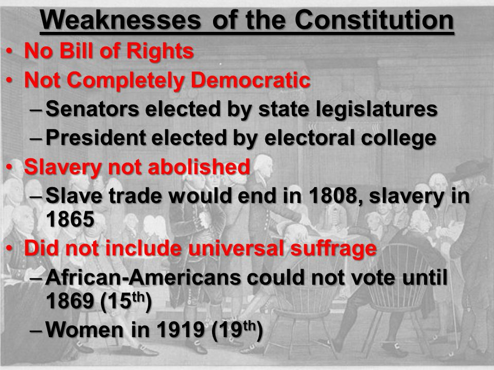 Weaknesses of the Constitution