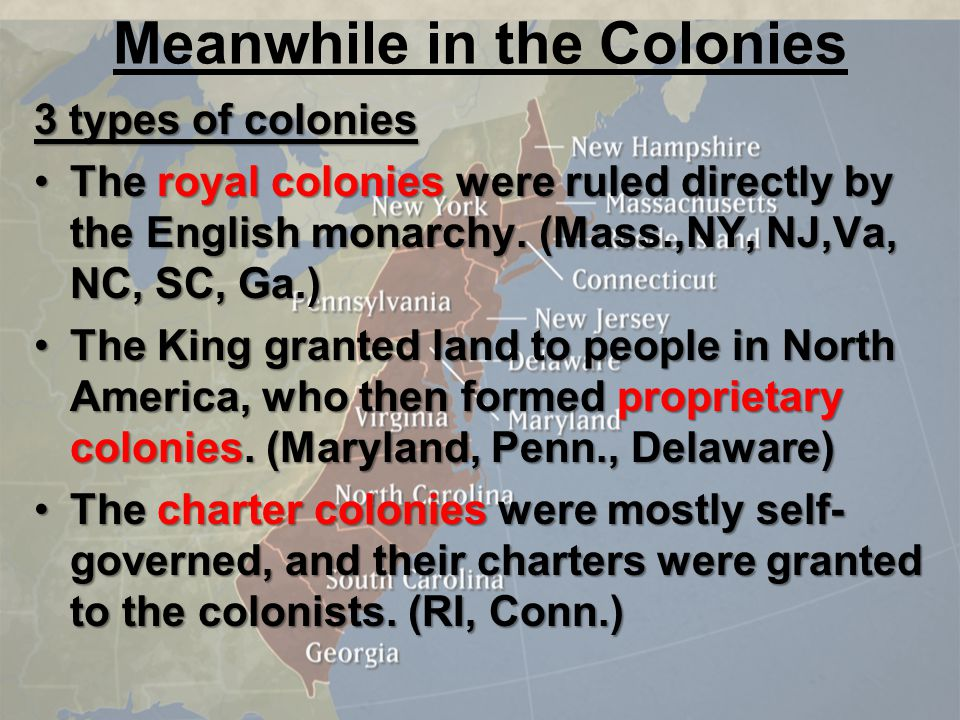 Meanwhile in the Colonies