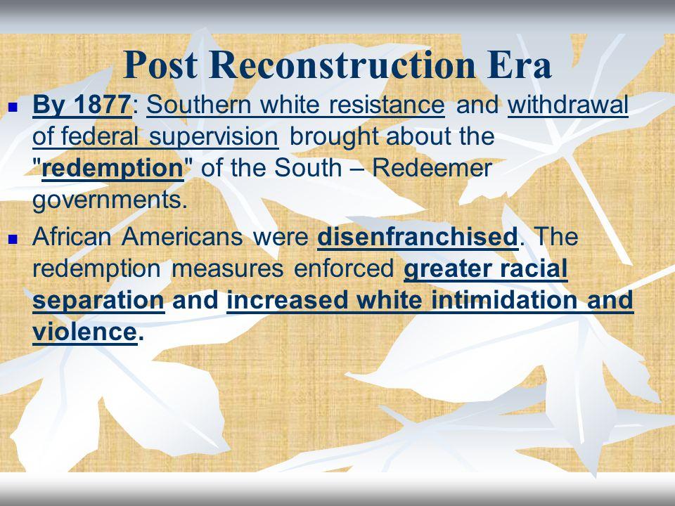 Post Reconstruction Era