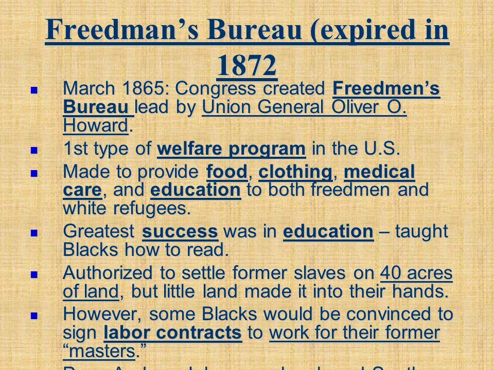 Freedman's Bureau (expired in 1872