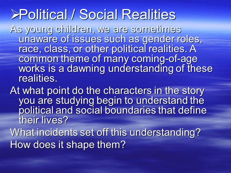 Political / Social Realities