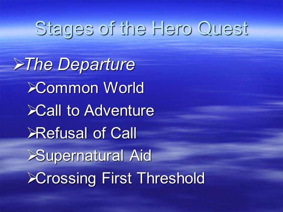 Stages of the Hero Quest