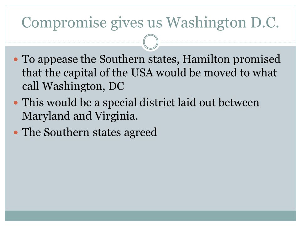 Compromise gives us Washington D.C.