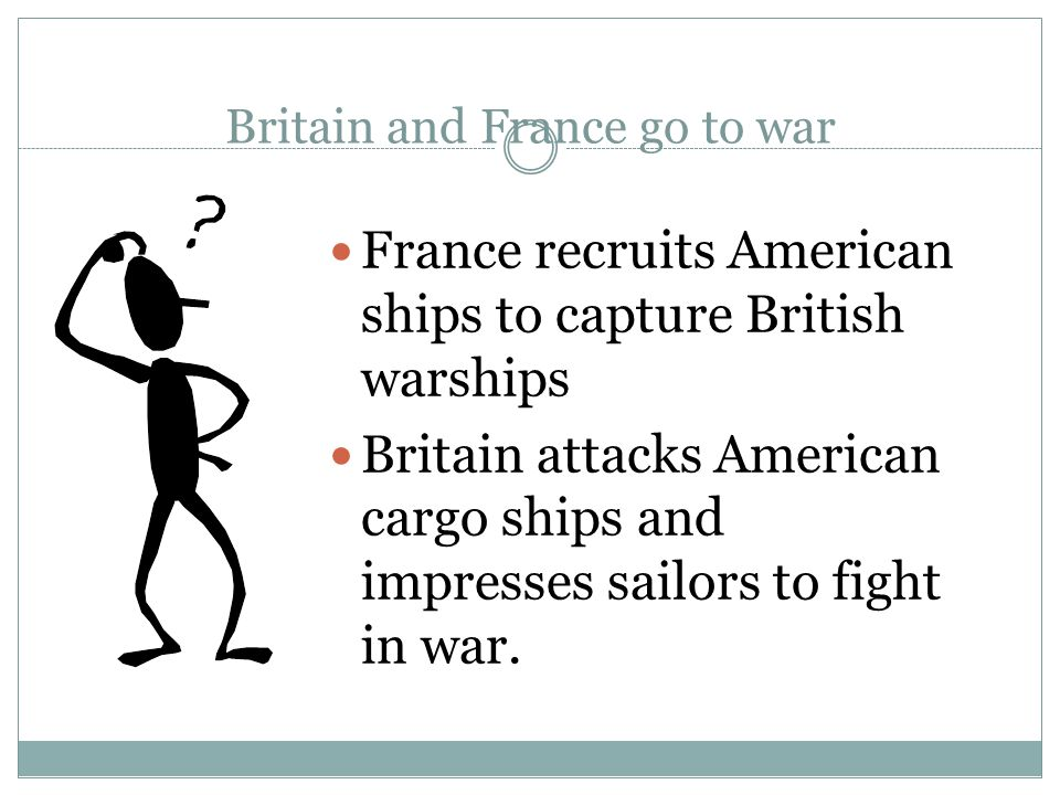 Britain and France go to war